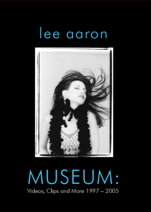 Museum videos, clips and more 1997 to 2005 jazz era Lee Aaron DVD