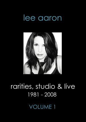 Rarities, Studio & Live Volume 1 DVD Lee Aaron