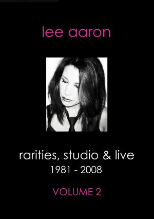 Rarities, Studio & Live Volume 2 DVD Lee Aaron