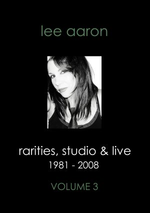 Rarities, Studio & Live Volume 3 DVD Lee Aaron